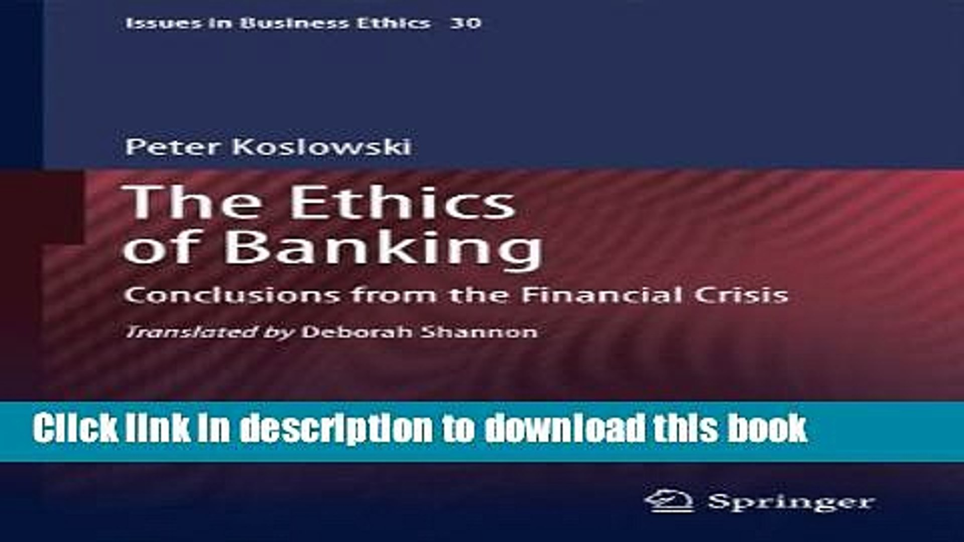 Ebook The Ethics of Banking: Conclusions from the Financial Crisis Full Online