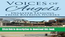 [PDF] Voices of Angels: Disaster Lessons from Katrina Nurses Full Online