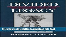 [Popular Books] Divided Legacy, Volume IV: A History of the Schism in Medical Thought Full Online