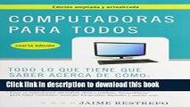 [PDF Kindle] Computadoras para todos, cuarta edicion (Spanish Edition) Free Download
