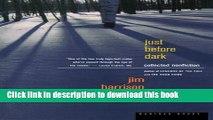 [Popular] Just Before Dark Hardcover OnlineCollection