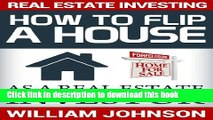 [Popular] Real Estate Investing: How to Flip a House as a Real Estate Investor Hardcover Online