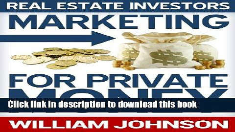 [Popular] Real Estate Investors Marketing For Private Money Paperback Collection