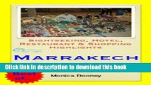 [Download] Marrakech, Morocco Travel Guide - Sightseeing, Hotel, Restaurant   Shopping Highlights