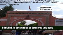 [Download] Exploring Morocco: Highlights of Rabat, Casablanca, Marrakesh, Fes and Tangier