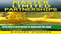 """Books Master Limited Partnerships: High Yield, Ever Growing Oil """"Stocks"""" Income Investing for a"""