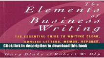 [Popular] Elements of Business Writing: A Guide to Writing Clear, Concise Letters, Mem Paperback