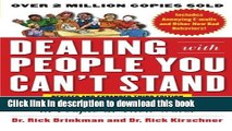 [Popular] Dealing with People You Can t Stand, Revised and Expanded Third Edition: How to Bring