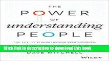 [Popular] The Power of Understanding People: The Key to Strengthening Relationships, Increasing