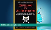 eBook Download Confessions of a Casting Director: Help Actors Land Any Role with Secrets from