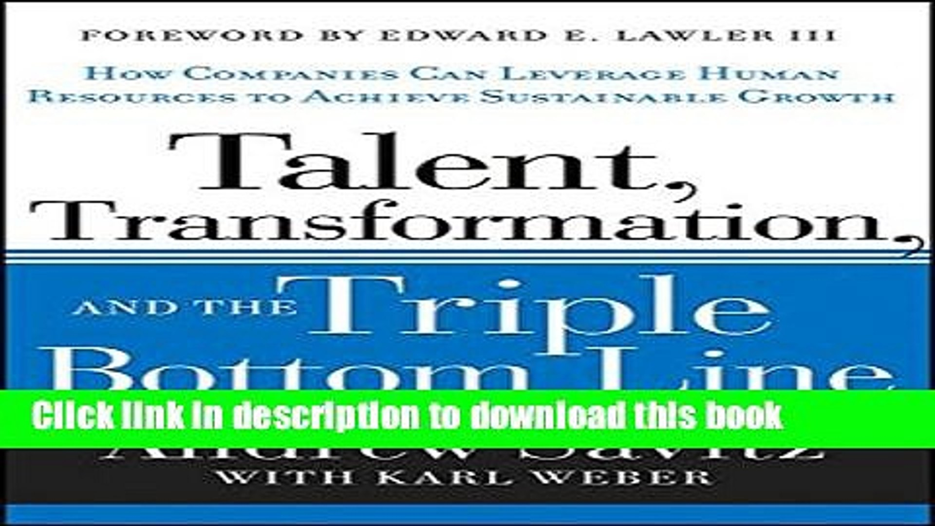 [Download] Talent, Transformation, and the Triple Bottom Line: How Companies Can Leverage Human