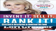 [Popular] Invent It, Sell It, Bank It!: Make Your Million-Dollar Idea into a Reality Hardcover
