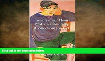 READ book  Twenty-Four Henri Matisse s Paintings (Collection) for Kids  FREE BOOOK ONLINE