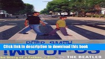 [PDF] Two of Us: The Story of a Father, a Son, and the Beatles Download Online