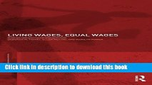 [Popular Books] Living Wages, Equal Wages: Gender and Labour Market Policies in the United States