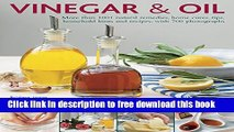 [Download] Vinegar   Oil: More Than 1001 Natural Remedies, Home Cures, Tips, Household Hints And