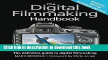 [PDF Kindle] The Digital Filmmaking Handbook: The definitive guide to digital filmmaking Free