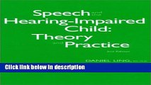 [PDF] Speech and the Hearing-Impaired Child: Theory and Practice Full Online