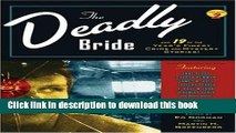 Download The Deadly Bride and 21 of the Year s Finest Crime and Mystery Stories: Volume II (Year s
