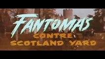 Fantômas contre Scotland Yard - VF