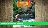 FAVORITE BOOK  Flyfisher s Guide to Utah (Flyfishers Guide) (Flyfishers Guide) (Flyfishers