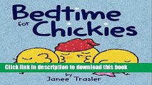 [Download] Bedtime for Chickies Kindle Online