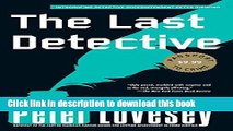 [Popular Books] The Last Detective (A Detective Peter Diamond Mystery) Full Online