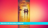FAVORITE BOOK  Canoeing with the Cree [Deluxe Edition] Publisher: Borealis Books; Revised