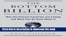 [Download] The Bottom Billion: Why the Poorest Countries are Failing and What Can Be Done About It