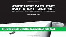 [Download] Citizens of No Place: An Architectural Graphic Novel Kindle Collection