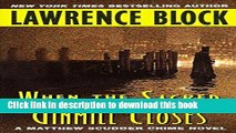 [PDF] When the Sacred Ginmill Closes (Matthew Scudder Series) Full Online