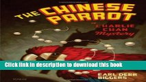 [Popular Books] The Chinese Parrot: A Charlie Chan Mystery (Charlie Chan Mysteries) Full Online
