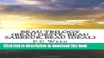 [Download] Beau Trilogy (Beau Geste, Beau Sabreur, Beau Ideal) Kindle Collection