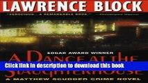 [Popular Books] A Dance at the Slaughterhouse (Matthew Scudder) Full Online