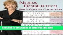 [Popular] Nora Roberts s Bride Quartet Paperback OnlineCollection