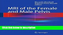 Download MRI of the Female and Male Pelvis [Full Ebook]