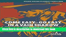 [PDF] Come Easy--Go Easy / In a Vain Shadow (Stark House Classic Thrillers) Free Online