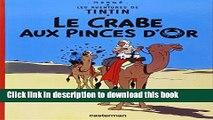 Books AVENTURES DE TINTIN (LES) T.09 : LE CRABE AUX PINCES D OR Full Online