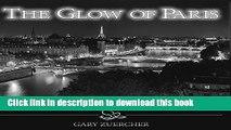 [PDF] The Glow of Paris: The Bridges of Paris at Night Full Online