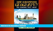 FAVORITE BOOK  Jaw-Dropping Geography: Fun Learning Facts About Terrific Tourism: Illustrated Fun