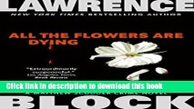 [Popular Books] All the Flowers are Dying (Matthew Scudder) Full Online
