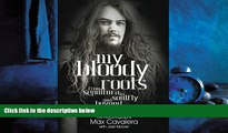 eBook Download My Bloody Roots: From Sepultura to Soulfly and beyond - The Autobiography