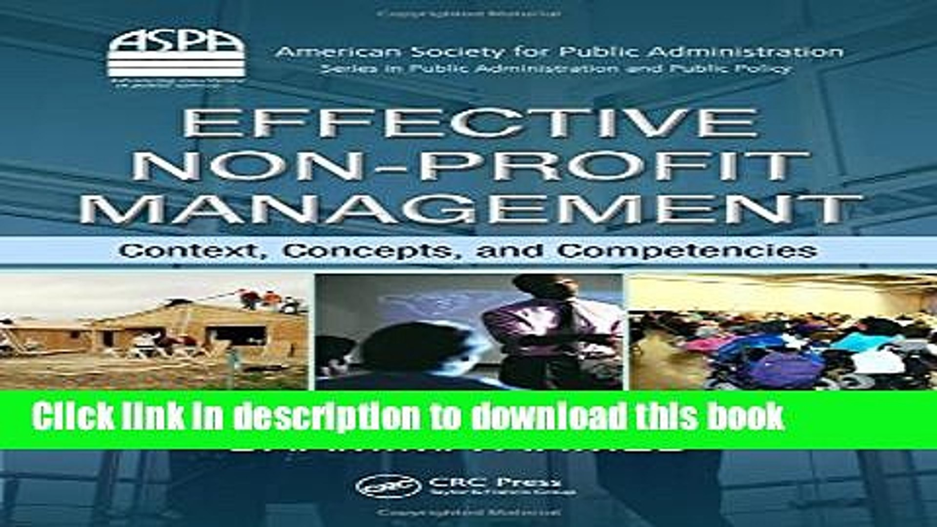 [Download] Effective Non-Profit Management: Context, Concepts, and Competencies (ASPA Series in