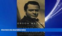 For you Orson Welles, Volume 1: The Road to Xanadu (Orson Welles / Simon Callow)