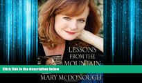Enjoyed Read Lessons from the Mountain: What I Learned from Erin Walton