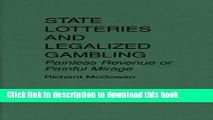 [Download] State Lotteries and Legalized Gambling: Painless Revenue or Painful Mirage Kindle