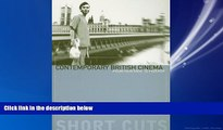 Popular Book Contemporary British Cinema: From Heritage to Horror (Short Cuts)
