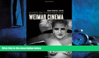 Pdf Online Weimar Cinema: An Essential Guide to Classic Films of the Era (Film and Culture Series)