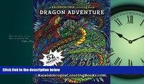 Online eBook Dragon Adventure: A Kaleidoscopia Coloring Book