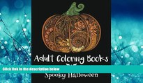 Enjoyed Read Adult Coloring Books: Spooky Halloween